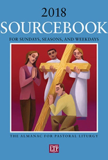 Liturgical Training Press Sourcebook for Dunays, Seasons and Weekdays 2018:  The Almanac for Parish Liturgy