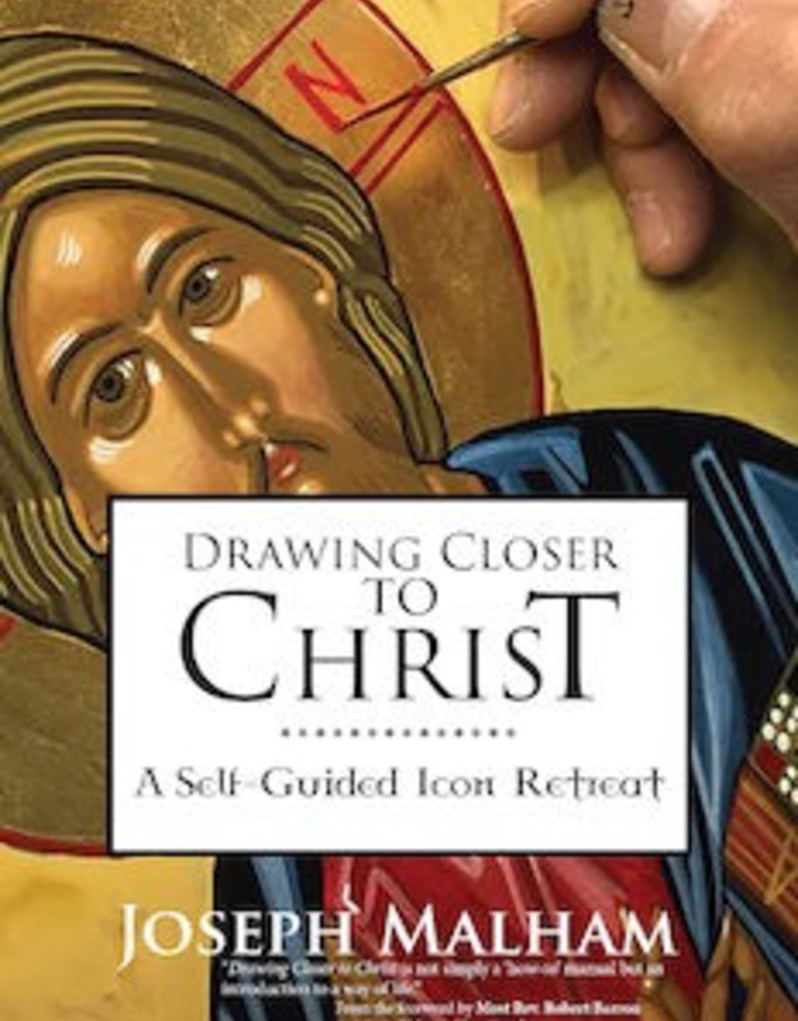 Ave Maria Press Drawing CLoser to Christ:  A Self-Guided Icon Retreat, by Joseph Malham (paperback)