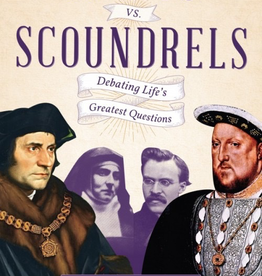 Sophia Institute Saint vs. Scoundrels: Debating LifeÌ¢‰â‰ã¢s Greatest Questions, by Benjamin Wiker (paperback)