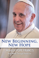 Our Sunday Visitor New Beginning, New Hope, by Pope Francis (hardcover)