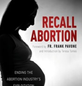 Tan Books Recall Abortion: Ending the Abortion Industry's Exploitation of Women, by Janet Morana (hardcover)