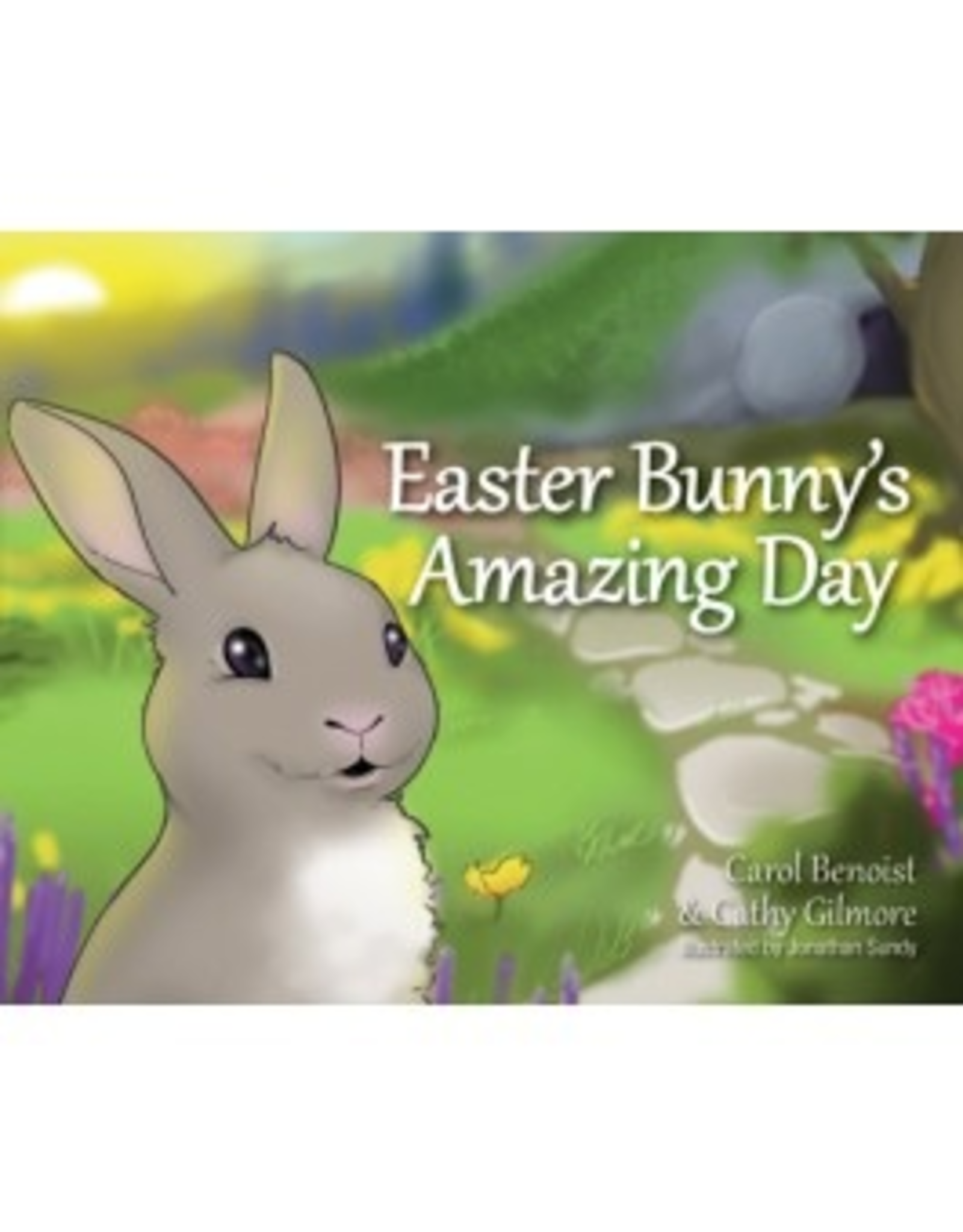 Liguori Easter Bunny's Amazing Day, by Carol Benoist and Cathy Gilmore (hardcover)