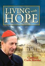 Catholic Book Publishing Living with Hope, by Cardinal Carlo Maria Martini (paperback)