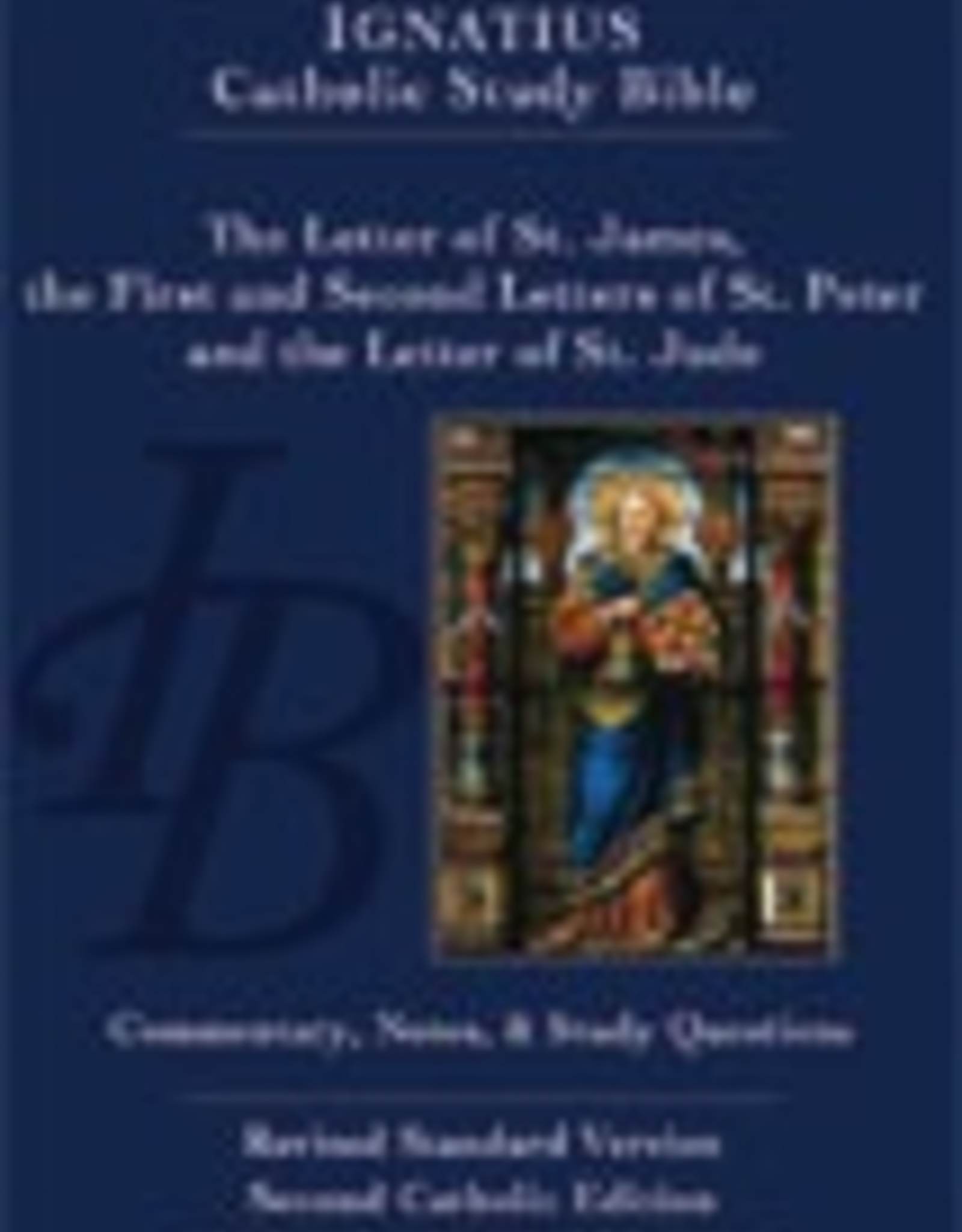 Ignatius Press The Letters of St. James, St. Peter and St. Jude (2nd ed.):  Ignatius Catholic Study Bible, by Curtis Mitch (paperback)