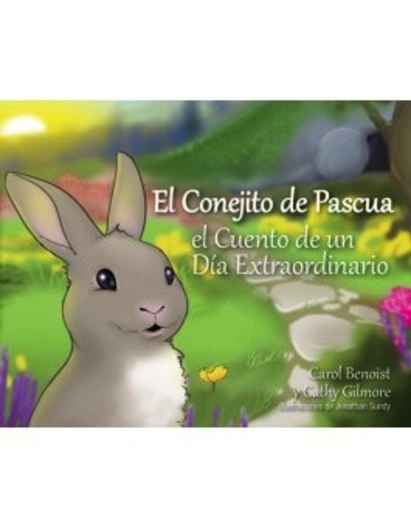 Liguori El Conejito de Pascua: El Cuento de un Día Extraordinario, by Carol Benoist and Cathy Gilmore (hardcover)