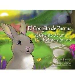Liguori El Conejito de Pascua: El Cuento de un DÌÄå_a Extraordinario, by Carol Benoist and Cathy Gilmore (hardcover)
