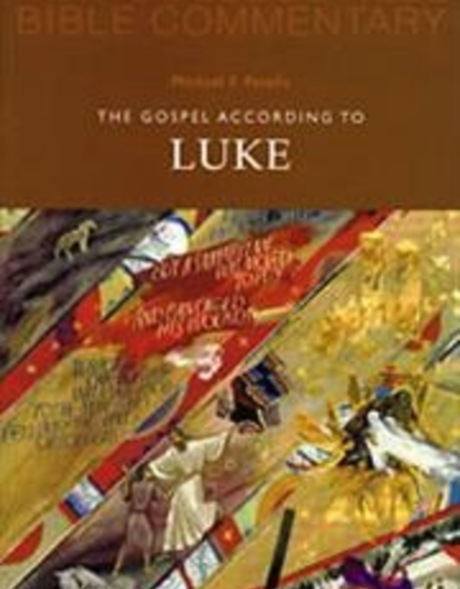 Liturgical Press The New Collegeville Bible Commentary New Testament:  The Gospel According to Luke, by Michael F. Patella (paperback)