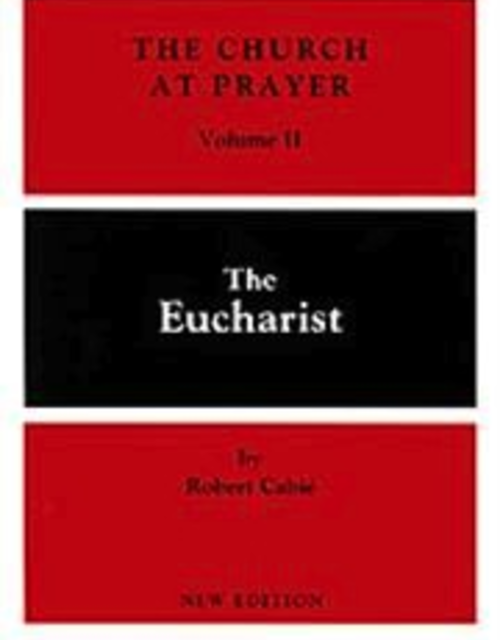 Liturgical Press The Eucharist (The Church and Prayer:  Volume III), by Robert Cabie (paperback)