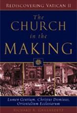Paulist Press The Church in the Making:  Lumen Gentium, Chrisus Dominus, Orie, by Richard R. Gaillardetz (paperback)