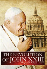 Ignatius Press The Revolution of John XXIII:  The Second Vatican Council (DVD)
