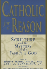 Emmaus Road Catholic for A Reason:  Scripture and the Mystery of the Family of God, Ed. Scott Hahn and Leon Suprenant (paperback)