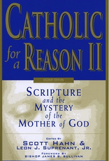 Emmaus Road Cathollic For A Reason II:  Scripture and the Mystery of the Mother of God, Ed. Scott Hahn & Leon Suprenant (paperback)