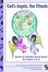 Paulist Press God's Angels, Our Friends:  Stories and Activities About Angels, by Mary Kathleen Glavich (paperback)