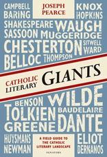 Ignatius Press Catholic Literary Giants:  A Field Guide to the Catholic Literary Landscape, by Joseph Pearce (paperback)