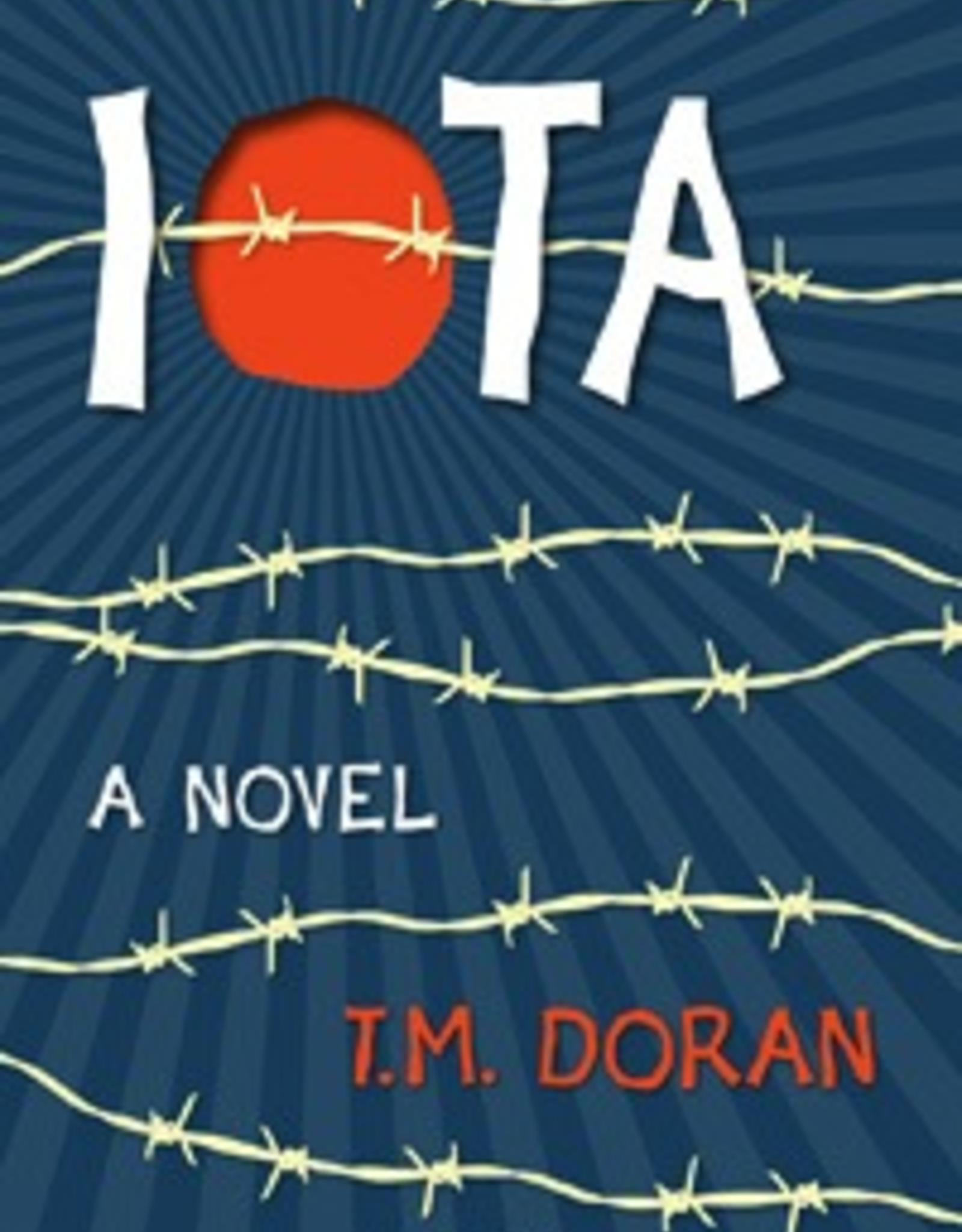 Ignatius Press Iota:  A Novel, by T.M. Doran (hardcover)