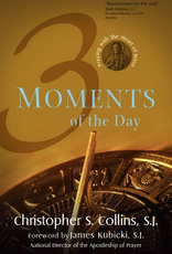 Ave Maria Press Three Moments of the Day:  Praying with the Heart of Jesus, by Christopher S. Collins (paperback)