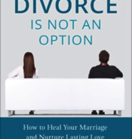 Sophia Institute When Divorce is not an Option: How to Heal your Marriage and Nurture Lasting Love, by Greg Popcak (paperback)