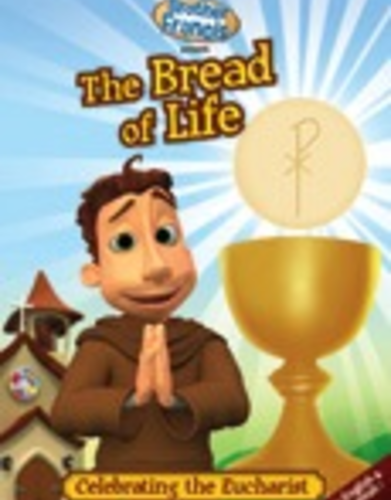 Ignatius Press Brother Francis:  The Bread of LIfe, Celebrating the Eucharist (DVD)