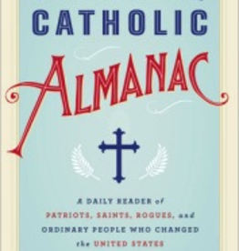 Random House The American Catholic Almanac, by Brian Burch and Emily Ctimpson (hardcover)