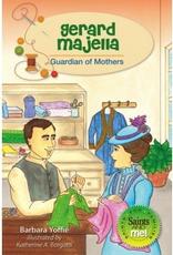 Liguori Gerard Majella:  Guardian of Mothers, by Barbara Yoffie (paperback)