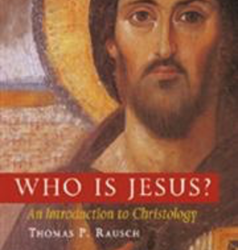 Liturgical Press Who Is Jesus? An Introduction to Christology, by Thomas P. Rausch (paperback)