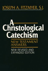 Paulist Press A Christological Catechism, Second Edition, by Joseph Fitzmyer (paperback)