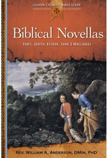 Liguori Biblical Novellas:  Tobit, Judith, Esther, 1 and 2 Maccabees, by William Anderson (paperback)