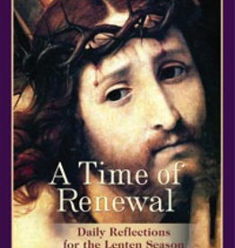 Ignatius Press A Time of Renewal: Daily Reflections for the Lenten Season, by Mother Mary Francis (paperback)