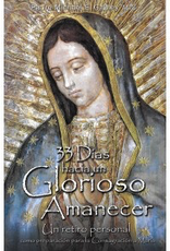 Catholic Word Publisher Group 33 Days to Morning Glory (33 Días hacia un Glorioso Amanecer)