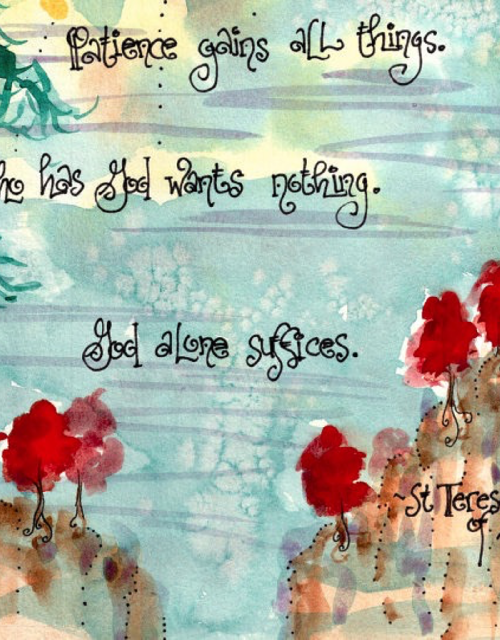 Dovetail Ink Dovetail Ink:  Let Nothing Disturb You/St. Teresa of Avila (11x14 print)