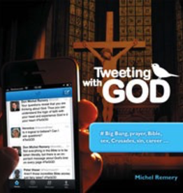 Ignatius Press Tweeting with God, by Michel Remery (paperback)
