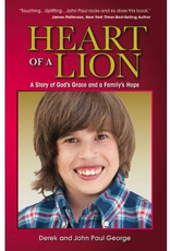 Liguori Press Heart of a Lion:  A Story of God‰Ûªs Grace and a Family‰Ûªs Hope, by Derek and John George (paperback)