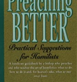 Paulist Press Preaching Better: Practical Suggestions for Homilists, by Kenneth Untener (paperback)