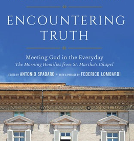 Random House Encountering Truth: Meeting God in the Everyday, by Pope Francis (hardcover)