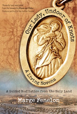 Ave Maria Press Our Lady, Undoer of Knots:  A Living Novena (paperback)