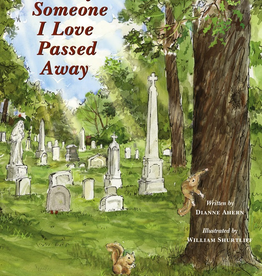 Aunt Dee's Attic Today Someone I love Passed Away, by Dianne Ahern (hardcover)