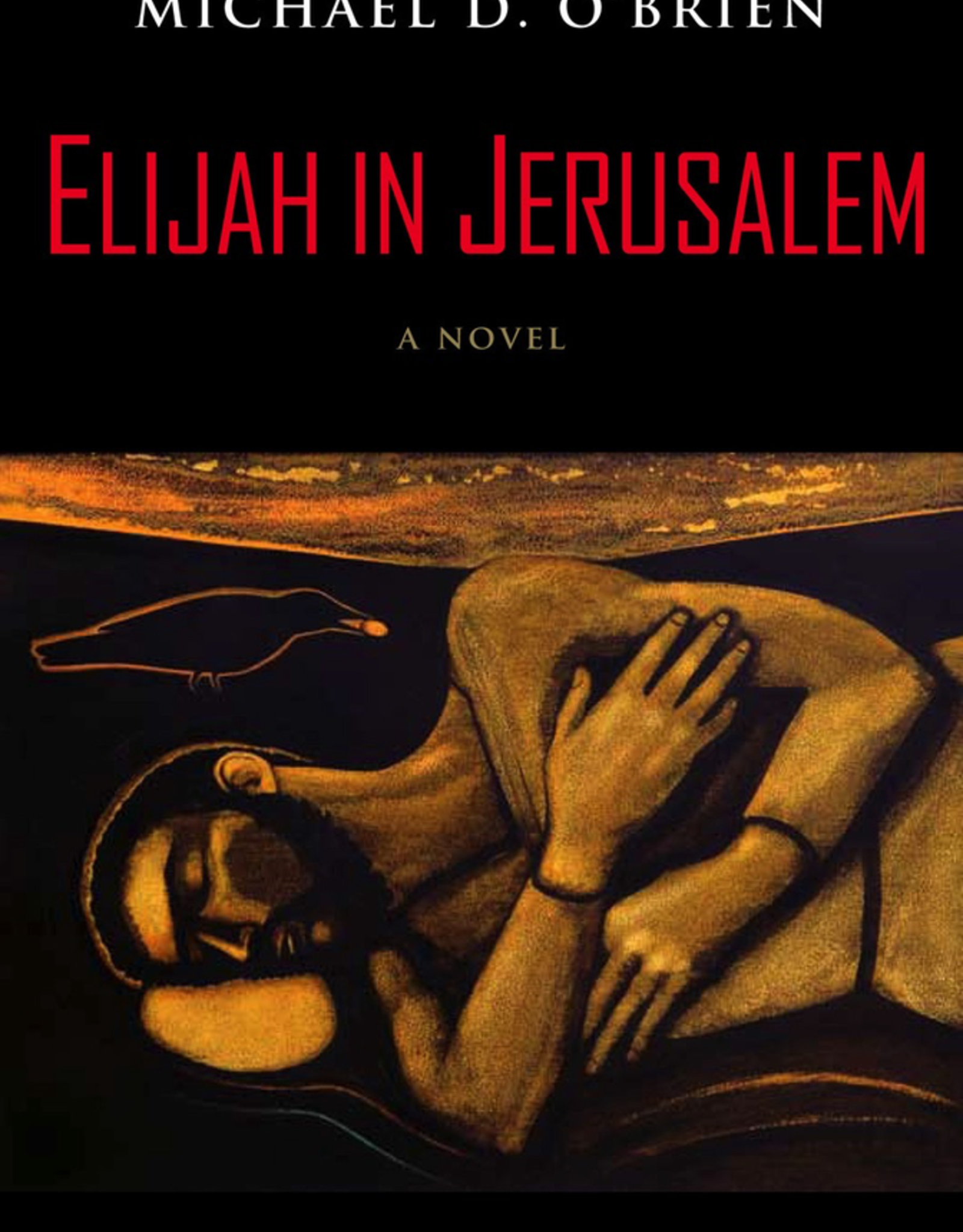 Ignatius Press Elijah in Jerusalem:  A Novel, by Michael O‰ÛªBrien (hardcover)