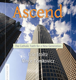 Paulist Press Ascend: The Catholic Faith for a New Generation, by Eric Stoltz and Vince Tomkovic (paperback)