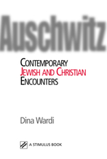 Paulist Press Auschwitz:  Contemporary Jewish and Christian Encounters, by Dina Wardi (paperback)