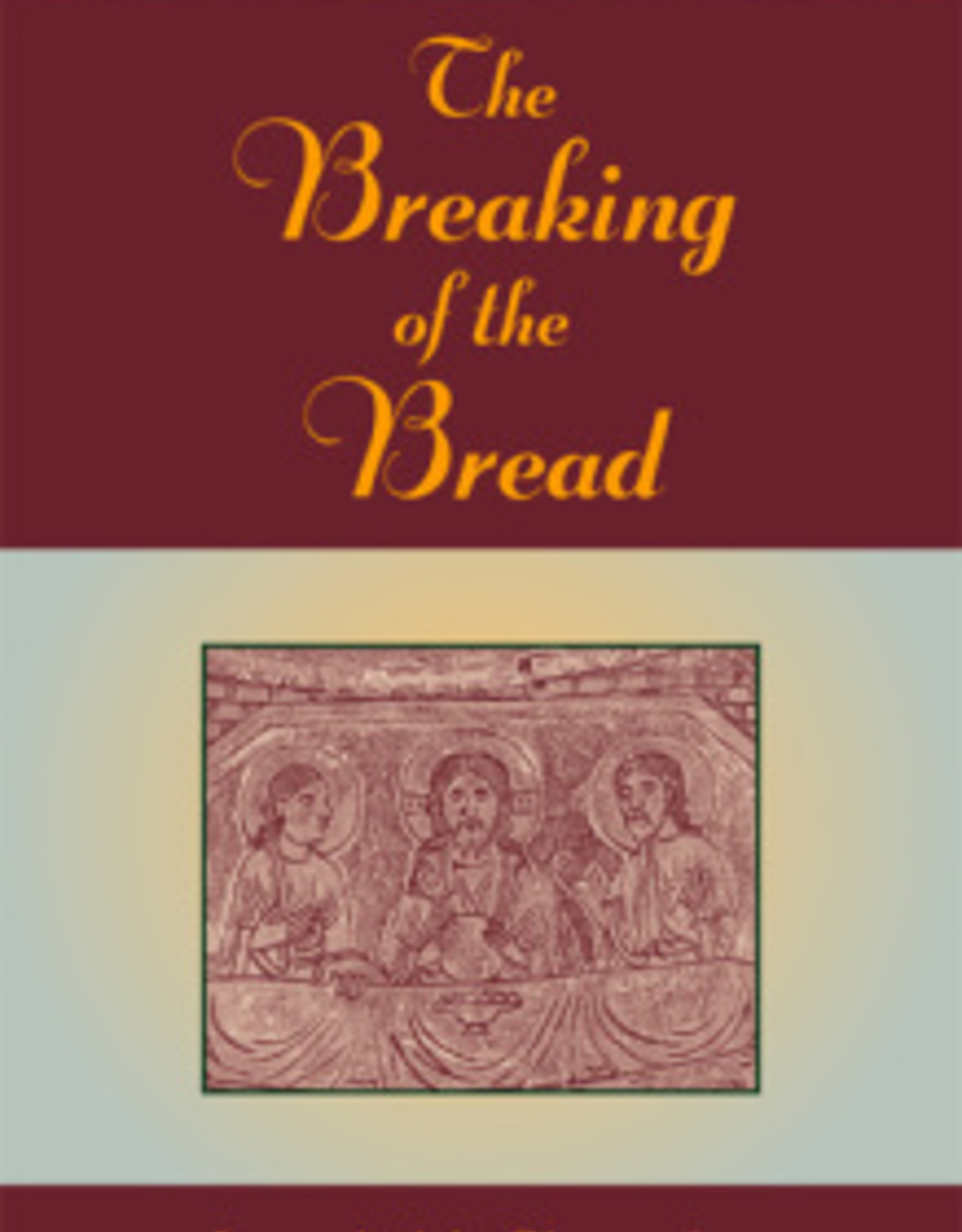 Paulist Press Breaking of the Bread:  An Updated Handbook for Extraordinary Ministers of Holy Communion, by Joseph M. Champlin