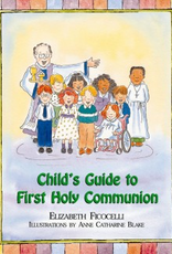 Paulist Press Child's Guide to First Holy Communion, by Elizabeth Ficocelli (Hardcover)