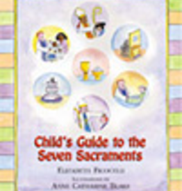 Paulist Press Child's Guide to the Seven Sacraments, by Elizabeth Ficocelli (hardcover)