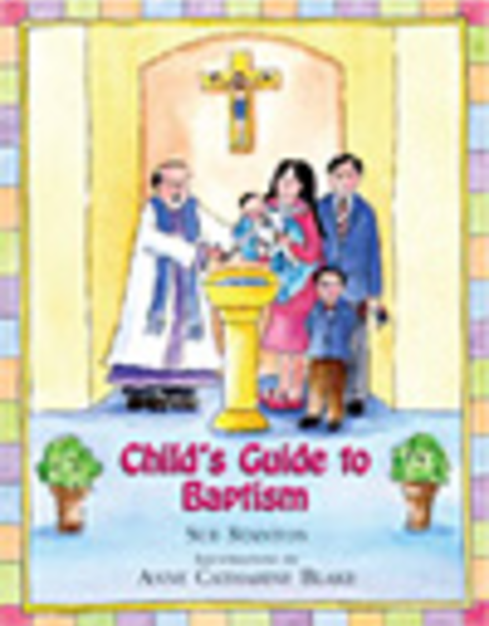Paulist Press Child's Guide to Baptism, by Sue Stanton (hardcover)