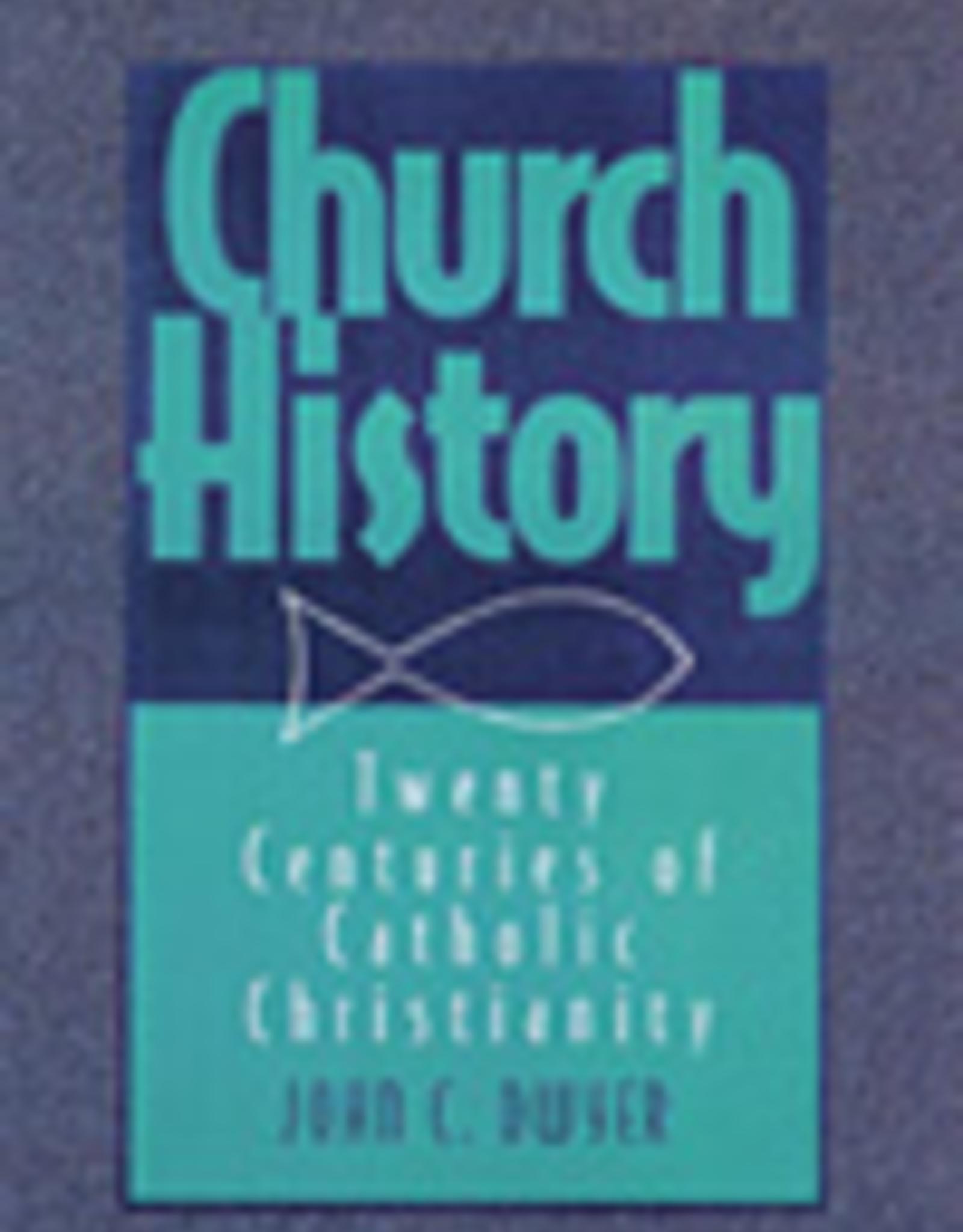 Paulist Press Church Hiustory:  Twenty Centuries of Catholic Christianity (Revised and Updated), by John Dwyer (paperback)