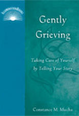 Paulist Press Gently Grieving:  Taking Care of Yourself by Telling Your Story, by Constance M. Mucha (paperback)