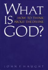 Paulist Press What is God?:  How to Think about the Divine, by John F. Haught (paperback)