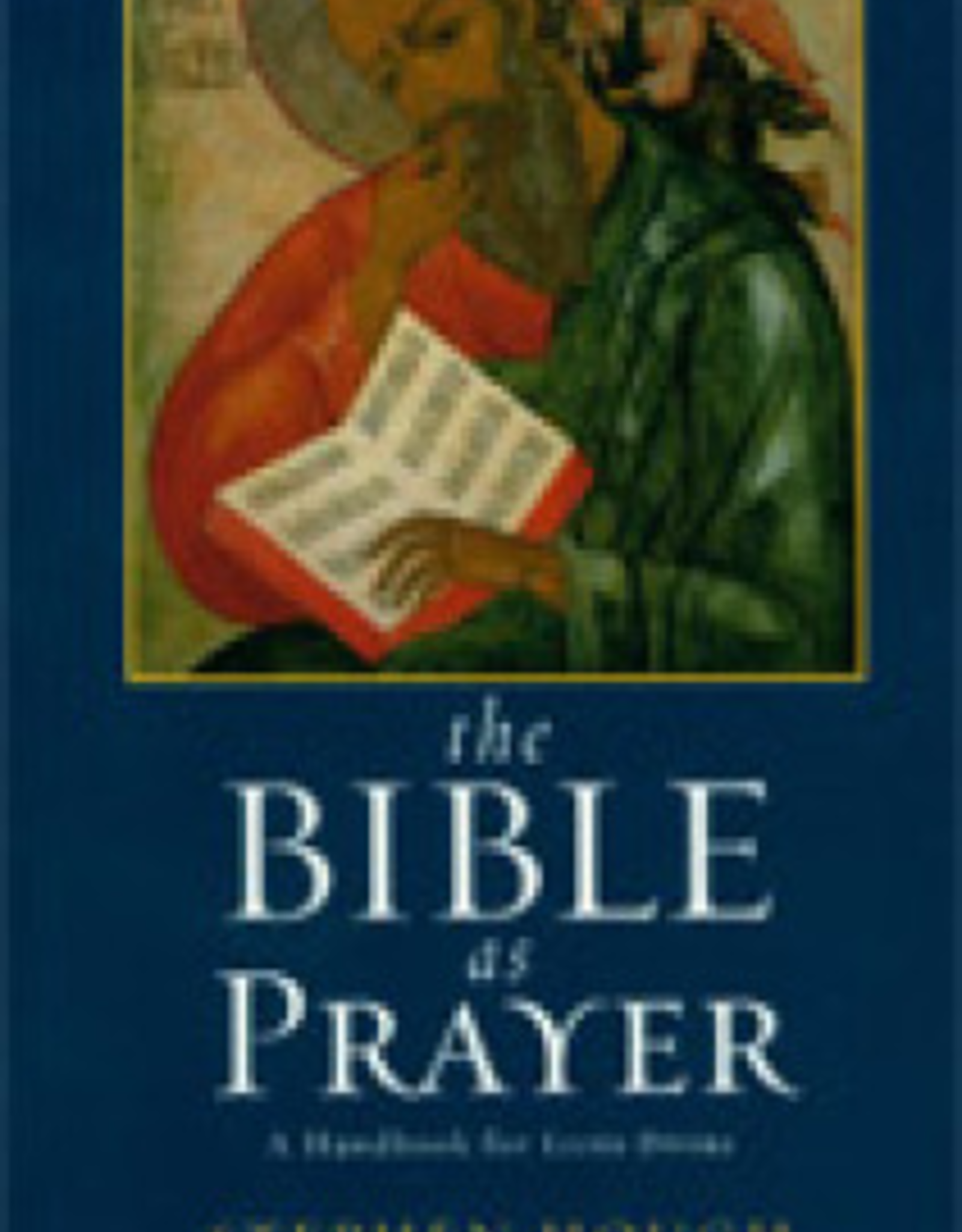 Paulist Press The Bible as Prayer:  A Handbook for Lectio Divina, by Stephen Hough (paperback)
