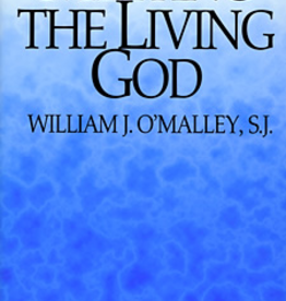 Paulist Press Meeting the Living God (Third Edition), by William J. O'Malley (paperback)