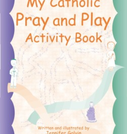 Paulist Press My Catholic Pray and Play Activity Book, by Jennifer Galvin (paperback)
