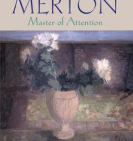 Paulist Press Thomas Merton: Master of Attention-- An Exploration of Prayer, by Robert Waldron (paperback)